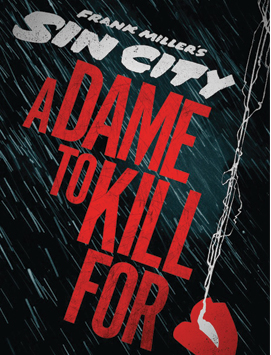 SIN CITY: A DAME TO KILL FOR (2014) Action | Crime | Thriller